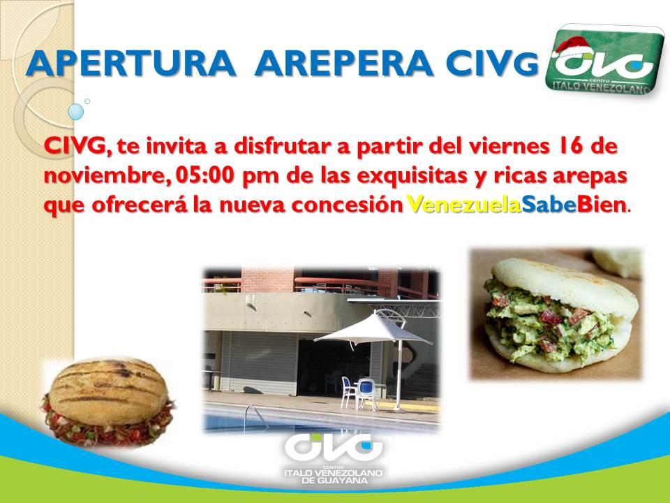 Apertura Arepera - CIVG